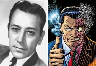 No era Bogart, claro, pero creo que George Raft tenía lo necesario para interpretar a Harvey Dent