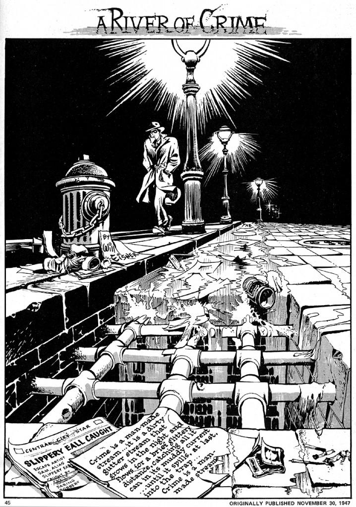 El uso del entorno como un elemento de diseño es una de las características del trabajo de Eisner más imitadas por otros artistas