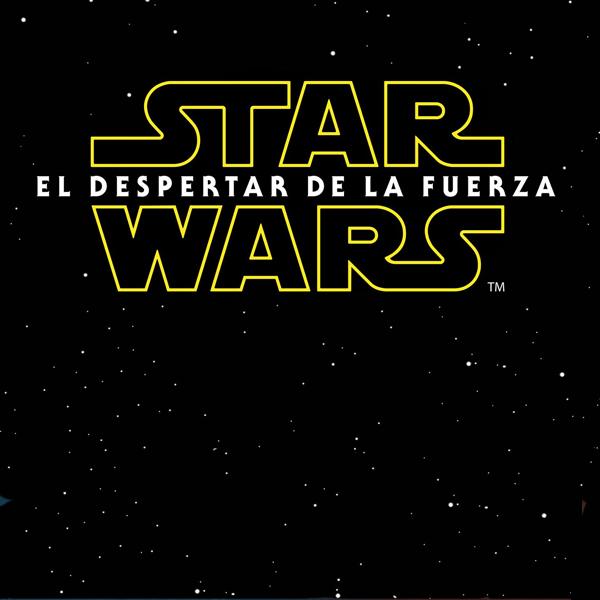 Star Wars El Despertar De La Fuerza Doblada: Nuevo Póster De Star Wars: El Despertar De La Fuerza