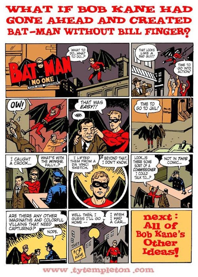 Ty Templeton hizo una tira en la que explora lo que pudo haber sido Batman sin la participación de Finger