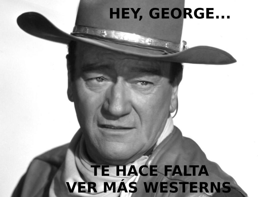 John Wayne tiene un mensaje para George Lucas.