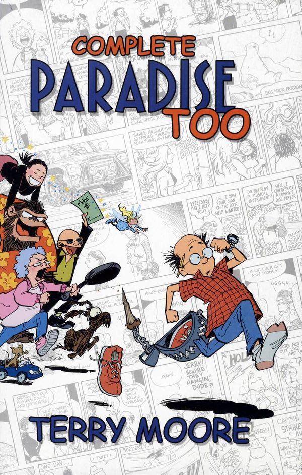 Paradise Too! fue el título bajo el que Moore recolectó sus viejas tiras cómicas.