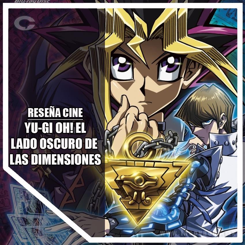 Proyeccion Yu Gi Oh El Lado Oscuro De Las Dimensiones Llega A Mexico Y Latinoamerica En Abril Asia Stage